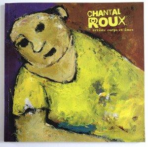 livret Chantal Roux - artiste corps et âmes